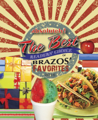 2nd Annual absolutely! The Best Reader's Choice of Brazos' Favorites